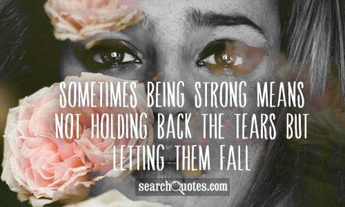 Holding Back Tears Quotes Quotations Sayings 2019