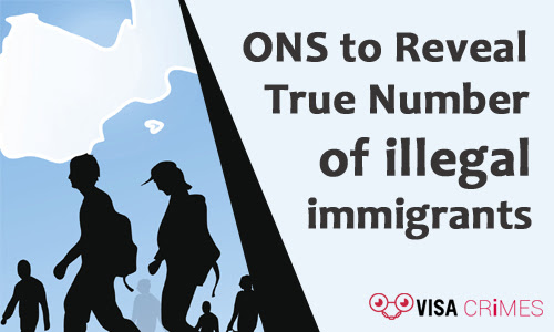 ONS to Reveal True Number of Illegal Immigrants - VisaCrimes |