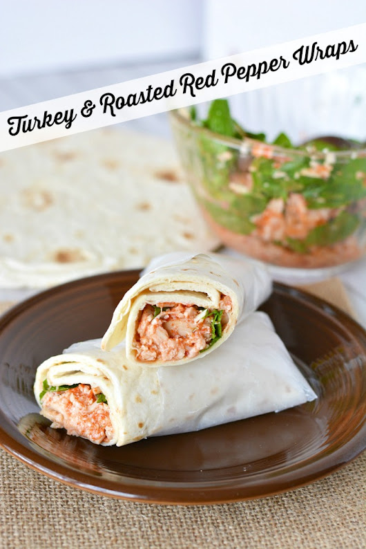 Turkey & Roasted Red Pepper Wraps Recipe - The Rebel Chick
