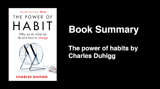 Book summary - The power of habits - love-startups
