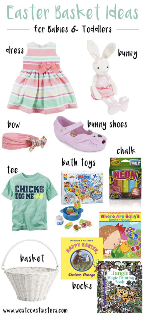 Easter Basket Ideas For Babies Toddlers West Coast Sisters