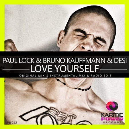 Love Yourself  - Paul Lock & Bruno Kauffmann & Desi