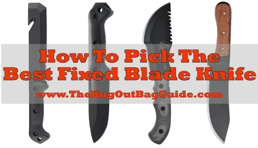 Best Fixed Blade Knife - Tips & Reviews For Choosing Yours