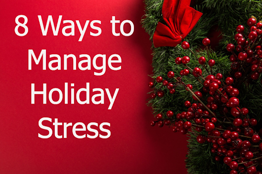 Eight Ways to Manage Holiday Stress – Erin Misenar