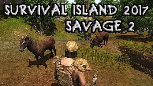 Survival Island 2017: Savage 2 + MOD