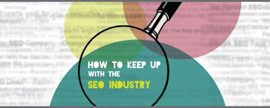 How to Keep Up with the SEO Industry by Vertical Measures