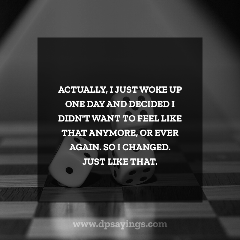 90 Change Quotes About Life That Will Help You To Change Dp Sayings