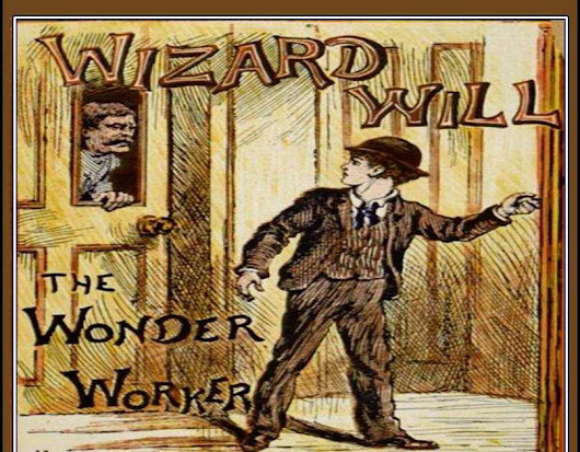 Wizard Will: The Wonder Worker - Book Review