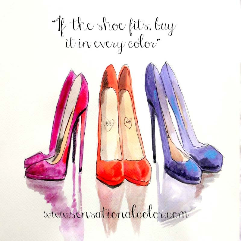 Quote About Color If The Shoe Fits Sensational Color