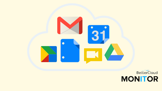 Migrating to G Suite for Education: Tips for Success - BetterCloud Monitor