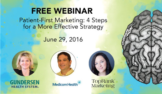 Free Webinar on Patient-First Healthcare Marketing