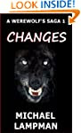 Changes A Werewolf's Saga 1