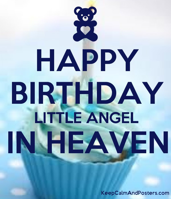 Happy Birthday Little Angel In Heaven Keep Calm And Posters
