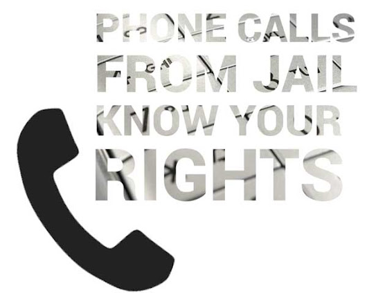 Phone Calls from Jail: Know Your Rights