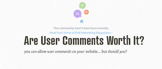 Is it worth it to have user comments on your website?