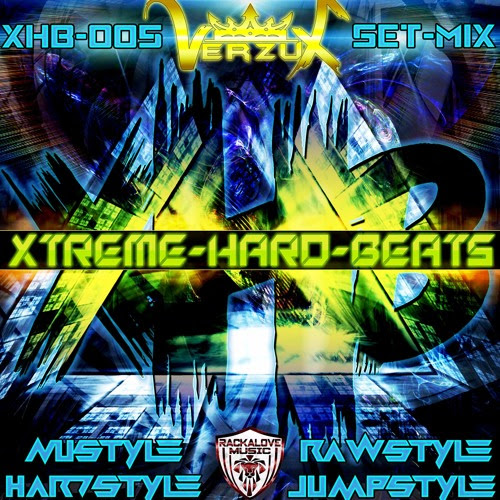 Xtreme-Hard-Beats Vol.005 By Verzux by Xtreme-Hard-Beats VerzuX