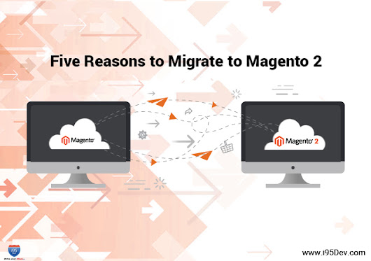 5 Reasons to Migrate to Magento 2