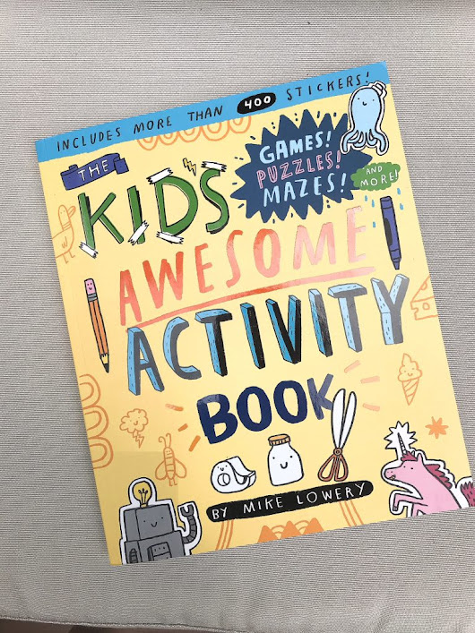 THE KID'S AWESOME ACTIVITY BOOK: Games! Puzzles! Mazes! And More! - The New Modern Momma