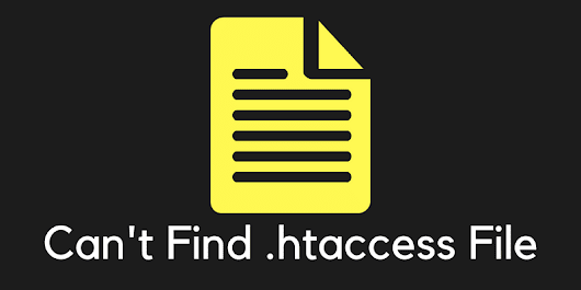 Why You Can't Find .htaccess File In WordPress cPanel