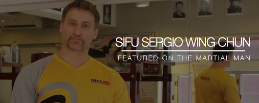 Sifu Sergio – Wing Chun (Part 1) – The Martial Man