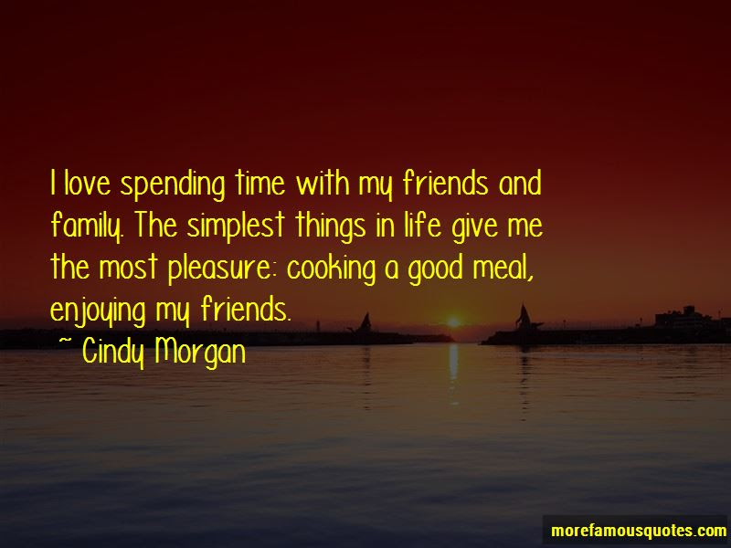 Time Spending With Friends Quotes Top 39 Quotes About Time Spending