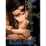 Been Loving You Too Long (Erotic Romance) (DuChamps Dynasty)