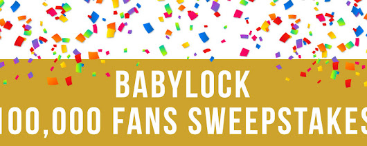 Baby Lock's 100,000 Fans Giveaway