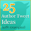25 Tweet Ideas To Help Authors Fight Follower Fatigue — Self Publishing Team