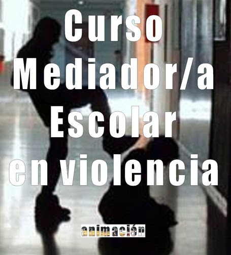 Mediador Escolar en Violencia. Bullying, acoso escolar | Cursos educacion, trabajo social, integracion social | Scoop.it