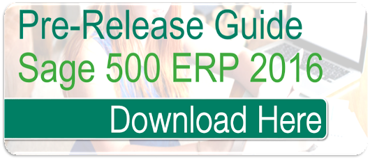 Sage 500 ERP 2016 is Coming! Are you Ready?