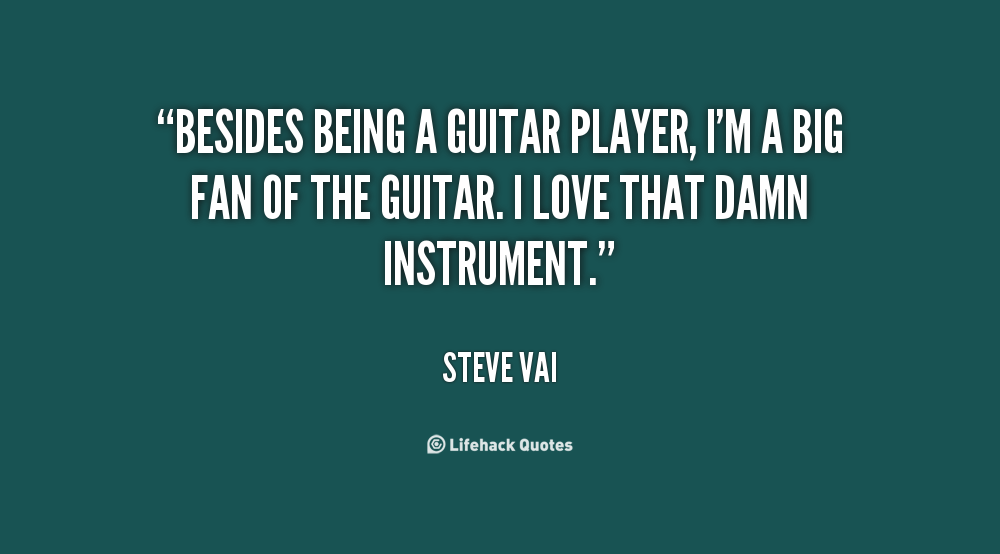 Quotes About Playing Guitar 163 Quotes