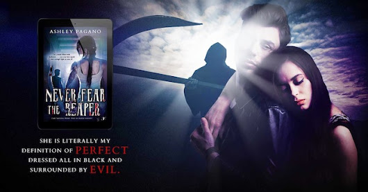Never Fear the Reaper by Ashley Pagano Blitz & Giveaway