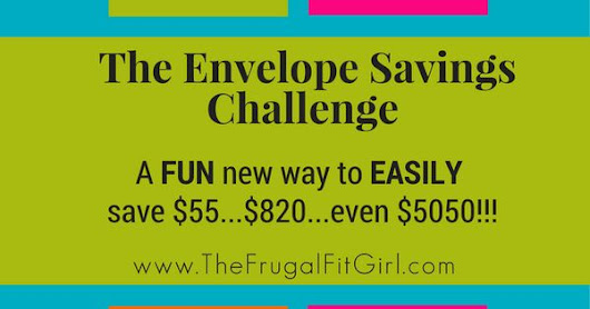 The Envelope Savings Challenge: A Fun New Way To Save