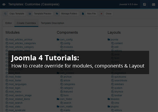 Joomla 4 tutorials: How to create override for modules, components and layout | Joomla Templates and Extensions Provider