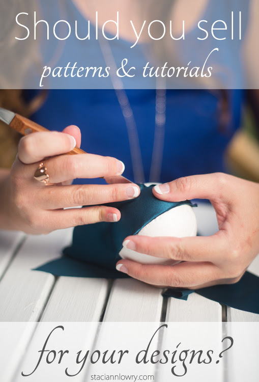 Should you sell patterns & tutorials for your handmade products?
