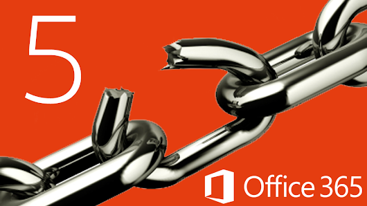 5 Reasons Why Microsoft Can't Secure Office 365