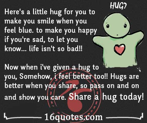 Heres A Little Hug For You To Make You Happy If Youre Sad