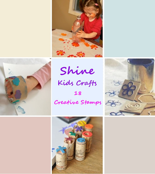 18 Creative Stamps for Kids Party / Kids Crafts - Shine Kids Crafts