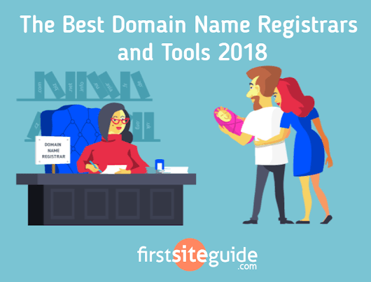 The Best Domain Name Registrars and Tools 2018 (Reviewed and Tested)