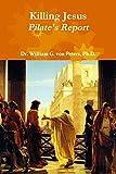Killing Jesus - Pilate's Report