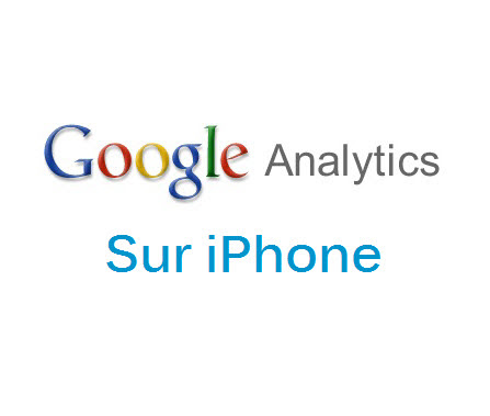 Google Analytics available on iPhone | Devrun – Web Agency in Laval