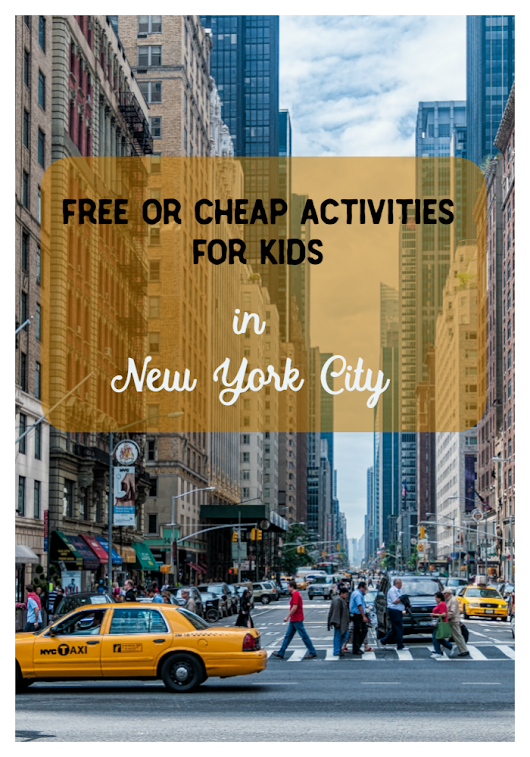 Free or Cheap Activities for Kids in New York City