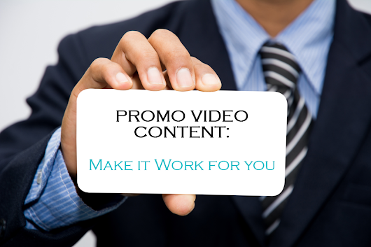 Promo Videos: Making them Work for Your Marketing - Webvideos