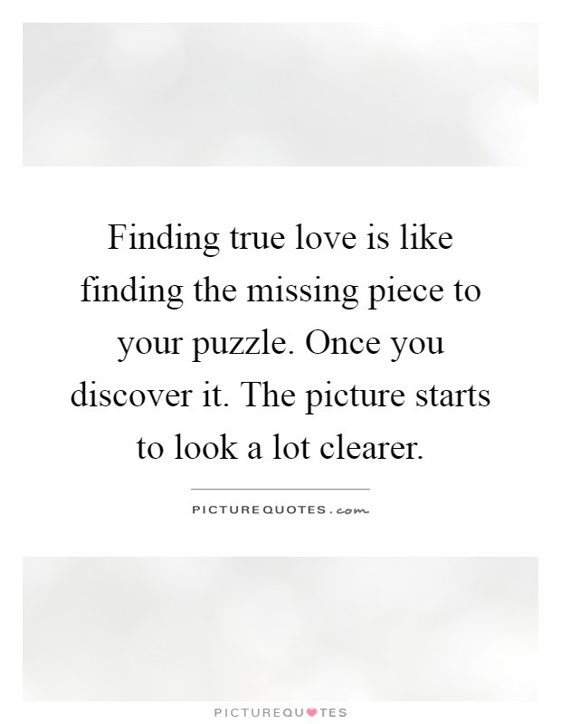 Missing Piece Quotes Sayings Missing Piece Picture Quotes