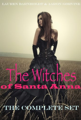 The Witches of Santa Anna (The Witches of Santa Anna, #1-7)