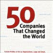 50 Companies That Changed The World - Book Reviews