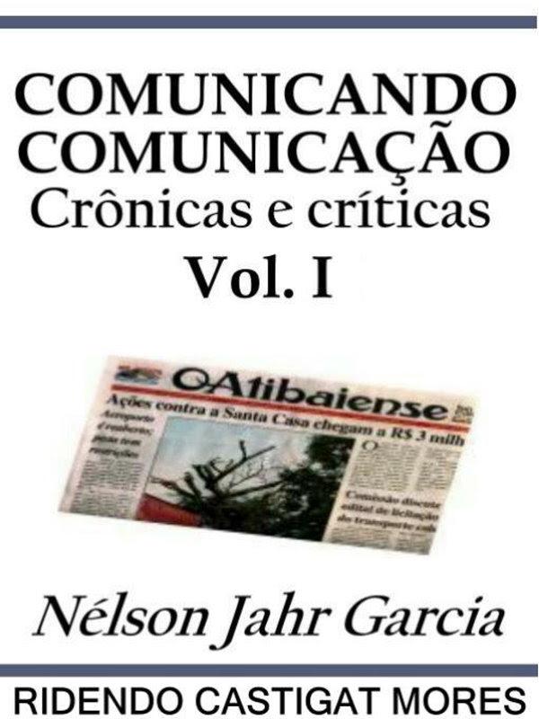 Comunicando Comunicação Vol I Nélson Jahr Garcia