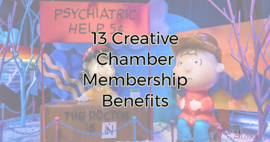 13 Creative Chamber Membership Benefits | Chamber Professionals Community