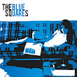 The Blue Squares, by The Blue Squares