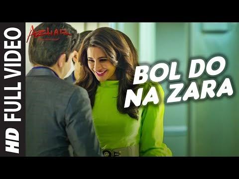 Bol Do Na Zara lyrics -  Azhar   Armaan Malik  Imran
